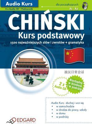 Chiński. Kurs Podstawowy (Podręcznik + 2 CD)