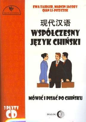 Współczesny język chiński. Mówić i pisać po chińsku.